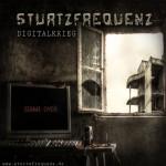 STURTZFREQUENZ - Digitalkrieg