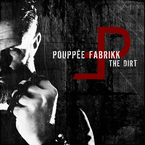 """Featured image for """"Pouppée Fabrikk – The Dirt"""""""