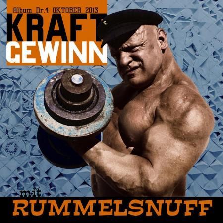 Rummelsnuff - Kraft Gewinn