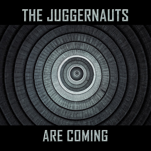 The Juggernauts Are Comming